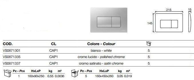 VALSIR nyomólap szatén króm, Tropea S, Winner, Evolut és Cubik WC tartályokhoz, P1 szögletes mechanikus nyomólap, 2 öblítési mennyiség, ABS műanyag, VS0871337